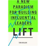 Lift by Miller, Tom, 9781943425006