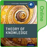 IB Theory of Knowledge Online Course Book Oxford IB Diploma Program by Dombrowski, Eileen; Rotenberg, Lena; Bick, Mimi, 9780198355007