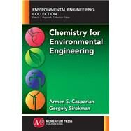 Chemistry for Environmental Engineering by Casparian, Armen S., 9781606505007