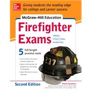 McGraw-Hill Education Firefighter Exam, 2nd Edition by Spadafora, Ronald, 9780071835008