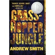 Grasshopper Jungle by Smith, Andrew, 9780142425008