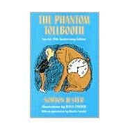 The Phantom Tollbooth by JUSTER, NORTONFEIFFER, JULES, 9780394815008