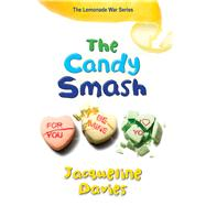 The Candy Smash by Davies, Jacqueline, 9780544225008
