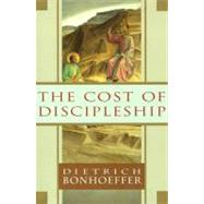 The Cost of Discipleship by Bonhoeffer, Dietrich, 9780684815008