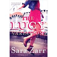 The Lucy Variations by Zarr, Sara, 9780316205009