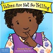 Voices Are Not for Yelling by Verdick, Elizabeth; Heinlen, Marieka, 9781575425009