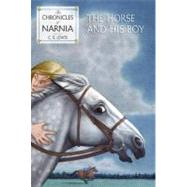The Horse and His Boy by C. S. Lewis, 9780064405010