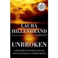 Unbroken by Hillenbrand, Laura, 9780375435010