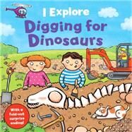 Digging for Dinosaurs by Goldsmith, Mike; Daubney, Kate, 9781454915010