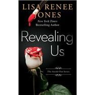 Revealing Us by Jones, Lisa Renee, 9781501125010