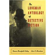 The Longman Anthology of Detective Fiction by Mansfield-Kelley, Deane; Marchino, Lois, 9780321195012