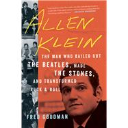 Allen Klein by Goodman, Fred, 9780544705012