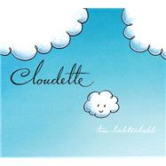 Cloudette by Lichtenheld, Tom; Lichtenheld, Tom, 9781627795012