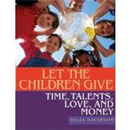 Let the Children Give by Halverson, Delia, 9780881775013
