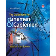 The Guidebook for Linemen and Cablemen by Van Soelen, Wayne, 9781111035013