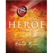Heroe by Byrne, Rhonda, 9781476765013
