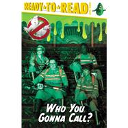 Who You Gonna Call? by Not Available (NA), 9781481475013
