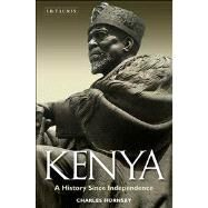 Kenya A History Since Independence by Hornsby, Charles, 9781780765013