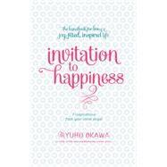 Invitation to Happiness by Ryuho, Okawa, 9781942125013