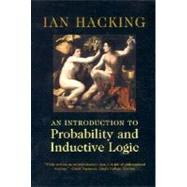 An Introduction to Probability and Inductive Logic by Ian Hacking, 9780521775014