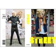 Street : The Nylon Book of Global Style by EDITORS OF NYLON MAGAZINE, 9780789315014