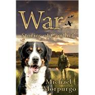 War by Morpurgo, Michael, 9781447285014