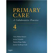 Primary Care : A Collaborative Practice by Buttaro, Terry Mahan, Ph.D.; Trybulski, Joann, Ph.D.; Bailey, Patricia Polgar; Sandberg-Cook, Joanne, 9780323075015
