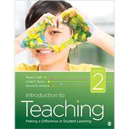 Introduction to Teaching by Hall, Gene E.; Quinn, Linda F.; Gollnick, Donna M., 9781483365015