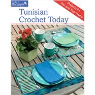 Tunisian Crochet Today: Projects for You and Your Home by Thies, Sheryl, 9781604685015
