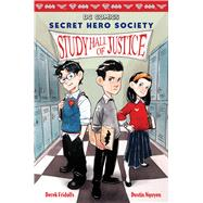 Study Hall of Justice (DC Comics: Secret Hero Society #1) by Fridolfs, Derek; Nguyen, Dustin, 9780545825016