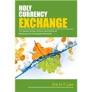 Holy Currency Exchange by Law, Eric H. F., 9780827215016