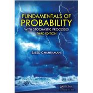 Fundamentals of Probability: with Stochastic Processes, Third Edition by Ghahramani; Saeed, 9781498755016