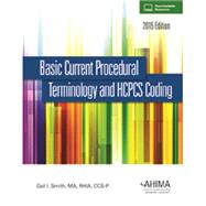 Basic Current Procedural Terminology/HCPCS 2015 by Gail I. Smith, 9781584265016