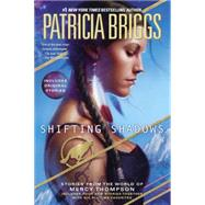 Shifting Shadows Stories from the World of Mercy Thompson by Briggs, Patricia, 9780425265017
