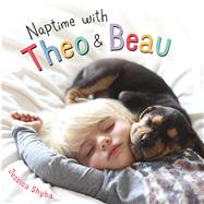 Naptime with Theo and Beau by Shyba, Jessica, 9781250075017