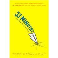 33 Minutes by Hasak-Lowy, Todd ; Barton, Bethany, 9781442445017