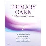 Primary Care: A Collaborative Practice by Buttaro, Terry Mahan, Ph.D.; Trybulski, Joann, Ph.D.; Polgar-bailey, Patricia; Sandberg-Cook, Joanne, 9780323355018