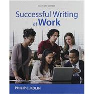 Successful Writing at Work (with 2016 MLA Update Card) by Kolin, Philip C., 9781337285018