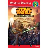 World of Reading Star Wars Rescue from Jabba's Palace by Disney Book Group, 9781484705018