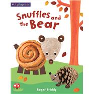Snuffles and the Bear by Priddy, Roger, 9780312525019