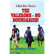 The Valerons - No Boundaries! by Bowers, Terrell L., 9780719825019