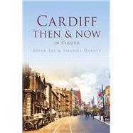 Cardiff by Lee, Brian; Harvey, Amanda, 9780750965019