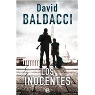 Los inocentes / The Innocent by Baldacci, David; Diago, Merce; Debritto, Abel, 9788466655019