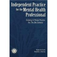 Independant Practice for the Mental Health Professional by Earle,Ralph, 9781138005020
