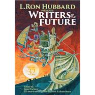 Writers of the Future by Hubbard, L. Ron; Farland, David; Powers, Tim; Sanderson, Brandon; Eggleton, Bob (CON), 9781619865020