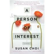 Person of Interest : A Novel by Choi, Susan (Author), 9780143115021