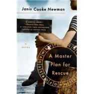 A Master Plan for Rescue by Newman, Janis Cooke, 9780399185021