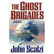 The Ghost Brigades by Scalzi, John, 9780765315021