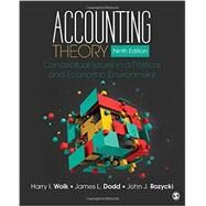 Accounting Theory by Wolk, Harry I.; Dodd, James L.; Rozycki, John J., 9781483375021