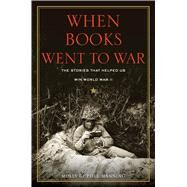When Books Went to War by Manning, Molly Guptill, 9780544535022